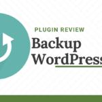 Backup WordPress Plugin Review